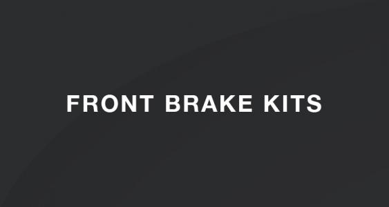 Front Brake Kits
